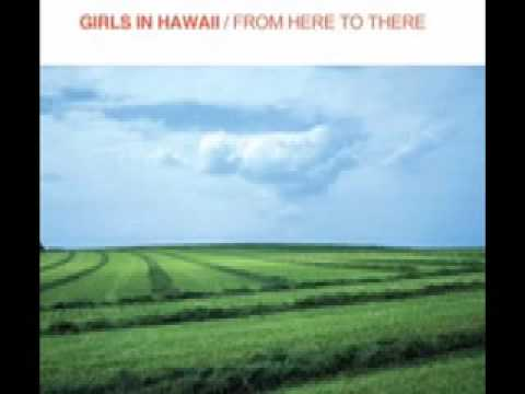 Girls In Hawaii - Catwalk