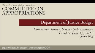 Hearing: Department of Justice Budget (EventID=105999)