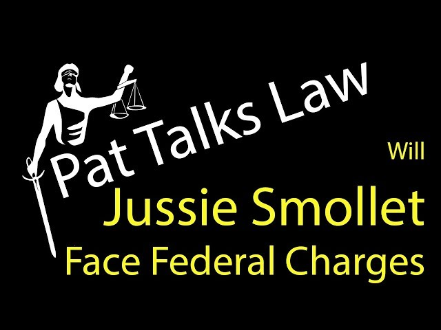 Will Jussie Smollett face Federal Charges?