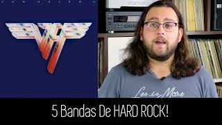 5 Bandas HARD ROCK! (Parte 1)