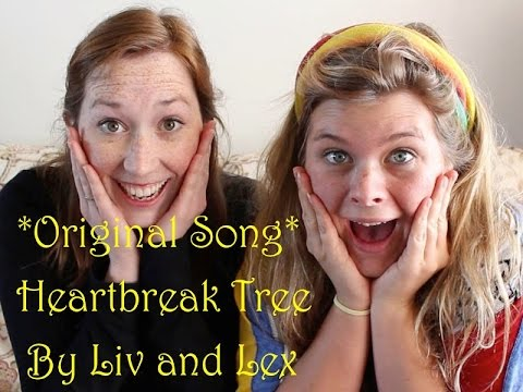 *Original song* Heartbreak Tree by Liv & Lex