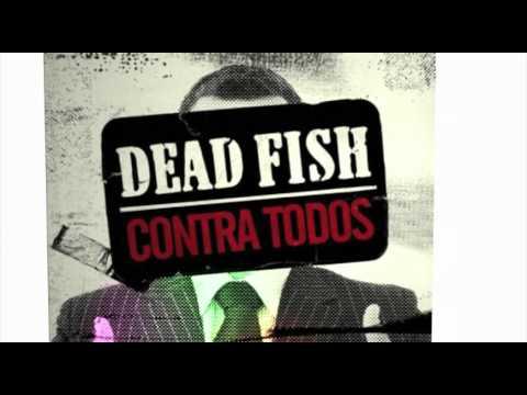 Dead Fish - Quente