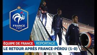 Equipe de France : Le voyage des Bleus après la victoire contre le Pérou (1-0) I FFF 2°18