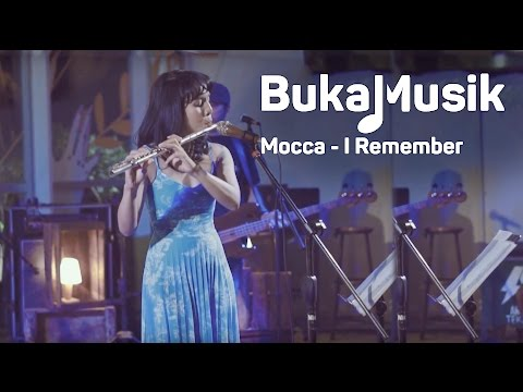 BukaMusik: Mocca - I Remember