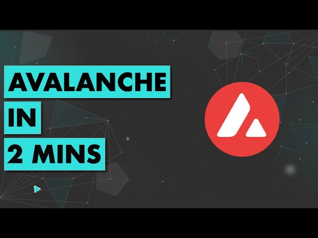 Avalanche in 2 mins