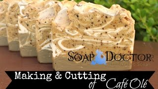 Making & Cutting of Café Olé Soap