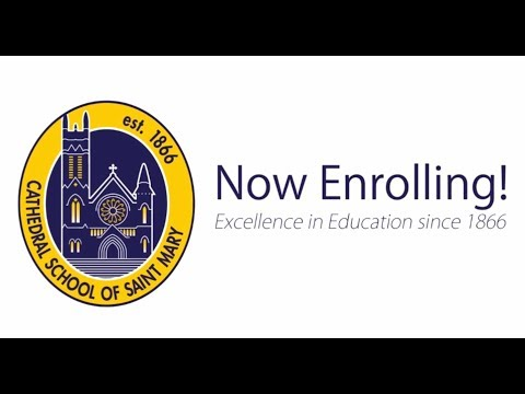 Cathedral School of Saint Mary: Now Enrolling!