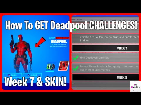 How To GET The Deadpool SKIN CHALLENGES! (UNLOCK Week 7) | Fortnite