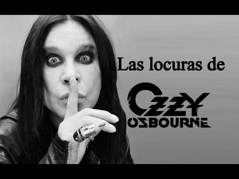 Las locuras de Ozzy Osbourne