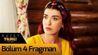 Kuzey Yıldızı İlk Aşk 4. Bölüm Fragman
