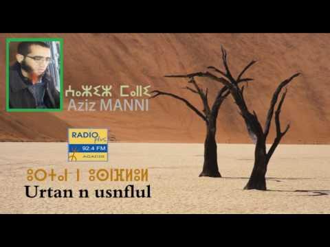 Aziz MANNI sur Radio plus Agadir - Urtan n Usnflul -
