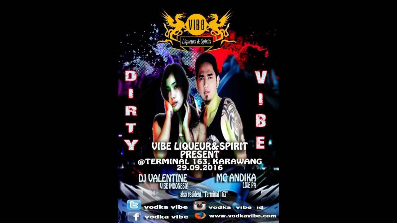 DJ Valentine Feat Mc Andika @Terminal 163 Karawang