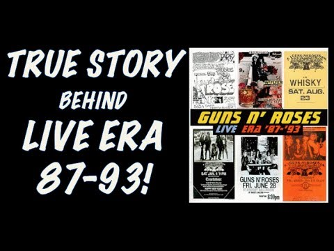 Guns N' Roses: The True Story Of Live Era '87 93′ Album (Behind the Scenes)