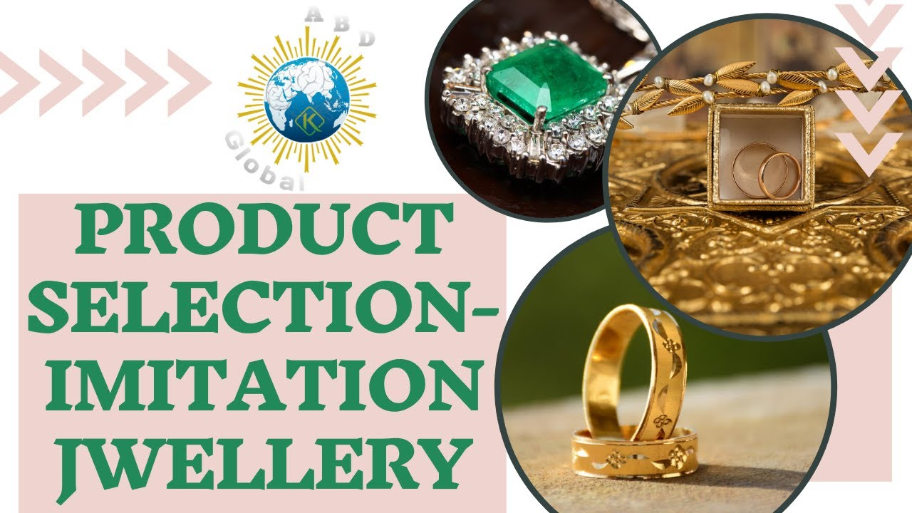 Product Selection Imitation Jwellery Hs Code 71179090 Youtube