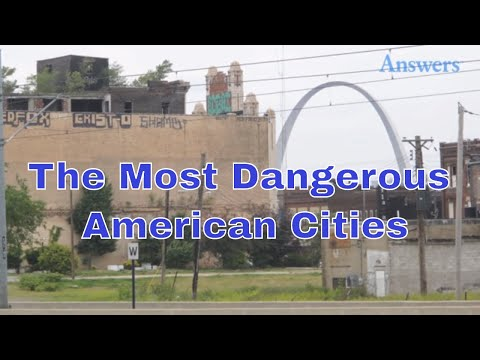 The Most Dangerous Cities In The U.S.