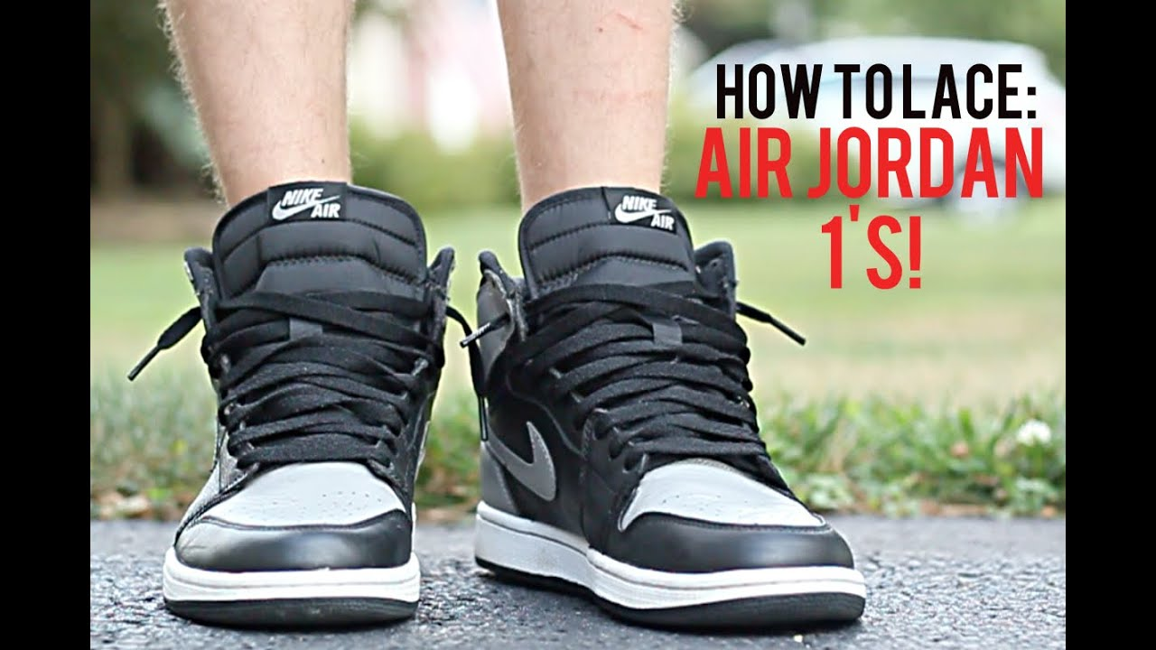 air jordan 1 shoes how to do laces