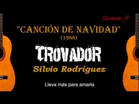 silvio-rodriguez-cancion-de-navidad-subtitulada-qtrov3