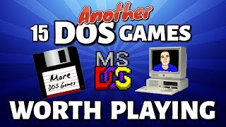 Another 15 DOS Games Still Worth Playing (MS-DOS)