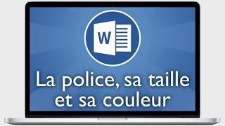 Tutoriel Word 2013 - Changer la police, sa taille et sa couleur