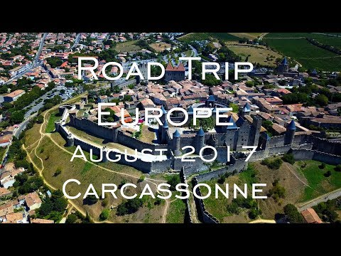 Road Trip Europe 2017 - Carcassonne