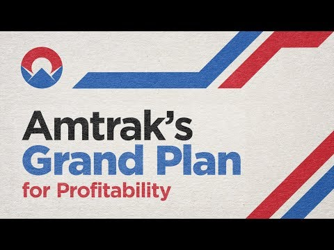 Amtrak's Grand Plan