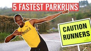 The 5 FASTEST parkruns