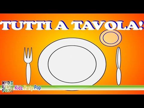 Tutti a tavola   Canzoncine per il pranzo   Canzoni per bambini