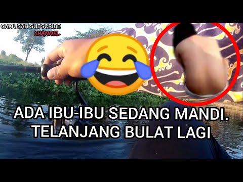 LAGI MANCING TIBA TIBA TERLIHAT IBU IBU MANDI TANPA BAJU