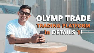 Olymp Trade! How to better understand your trading platform.