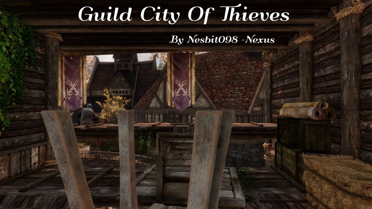 Skyrim Mod Load Order List Xbox One 2020.Guild City Of Thieves At Skyrim Special Edition Nexus Mods