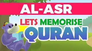 Let's memorise Suratul Asr! A nice & easy way for your children to ...