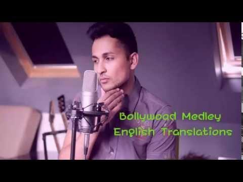 Bollywood Medley Zack Knight English Translations