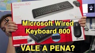 Kit Teclado + Mouse Sem Fio, Microsoft Wireless Keyboard 800? Unboxing e Review - Comparação Modelos