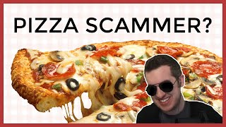 Scammer Pretends He's A Pizza Company (From Space)