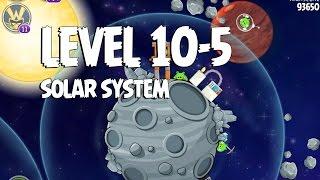 Angry Birds Space Solar System 10-5 Walkthrough 3-Star