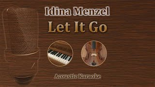 Let It Go - Idina Menzel (Acoustic Karaoke)