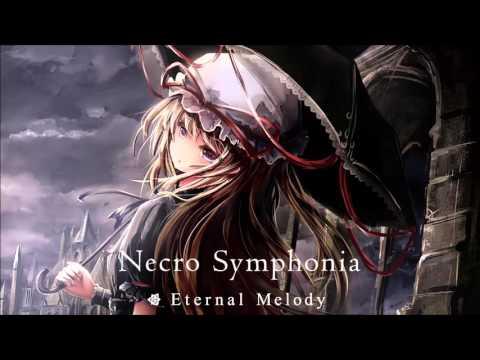 『Necro Symphonia』 Eternal Melody - 不可視のDejavu