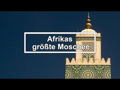 Die größte Moschee Afrikas - Casablanca Hassan II Mosque