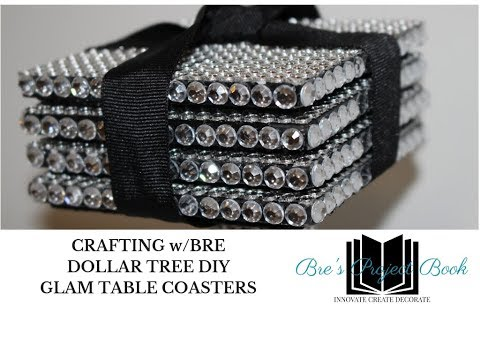 CRAFTING W/BRE:  Dollar Tree Inspired DIY - Glam Table Coasters