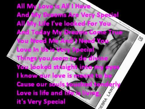 Debra Laws - Very Special (All I Have) Lyrics