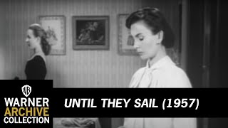UNTIL THEY SAIL (Original Theatrical Trailer)