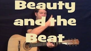 Beauty and the Beat (JUSTIN BIEBER) How to Play Easy Guitar Strum Chords Beginner Lesson