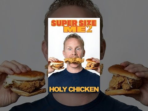 super-size-me-2:-holy-chicken