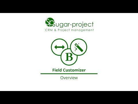 Field Customizer Module - Overview