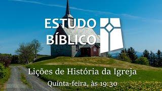 Lições da História da Igreja 01 - Testemunhos do século II (02/09/2021)