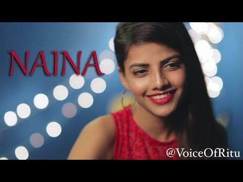 Naina   Female Cover Version by @VoiceOfRitu   Ritu Agarwal