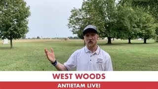 The West Woods Part 1: 158th Anniversary of Antietam Live!