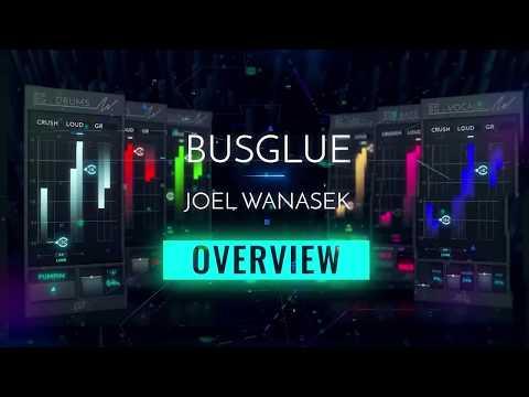Bus Glue with Joel Wanasek - Overview
