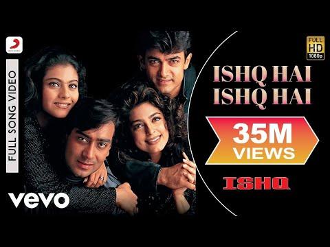 Ishq - Ishq Hai Ishq Hai Video | Aamir Khan, Kajol, Ajay, Juhi