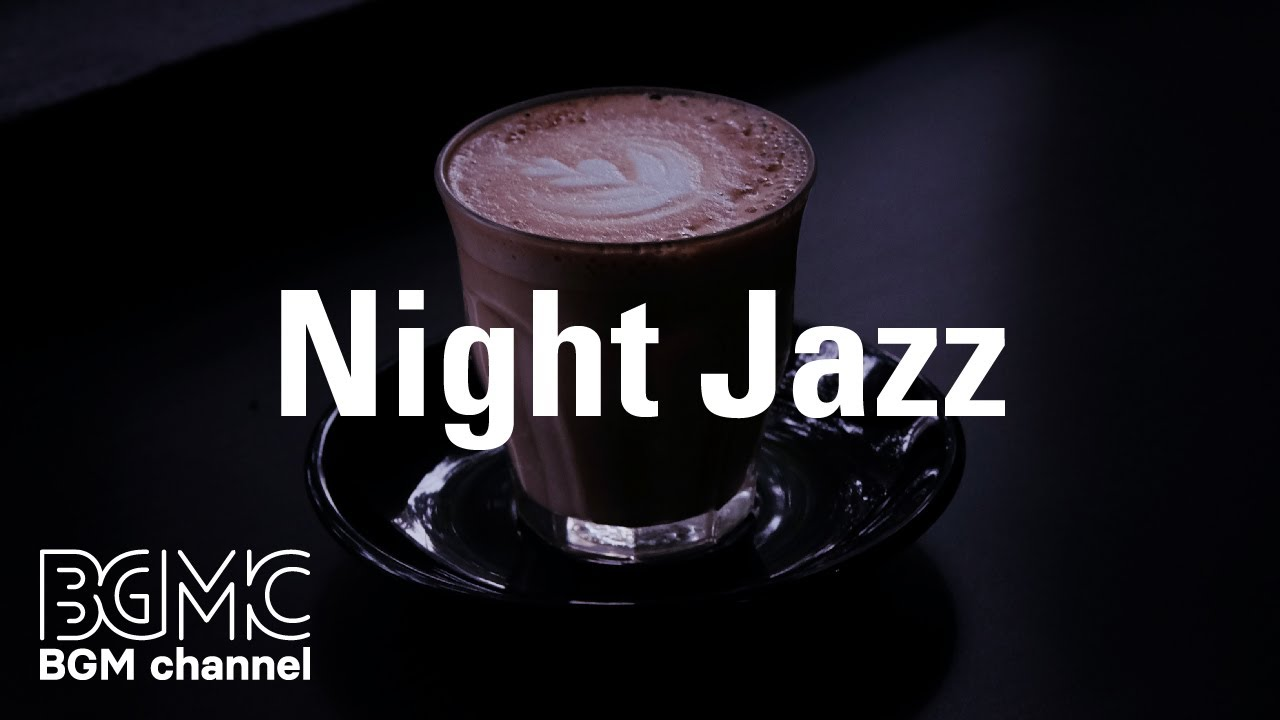 Night Jazz: Grand Classic Night Dinner - Slow Jazz Background Music for Coffee, Night Out, Chill